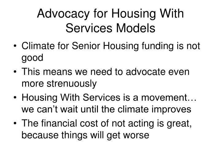 advocacy for housing with services models n.