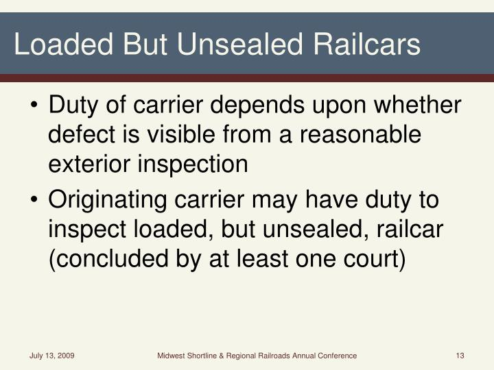 Loaded But Unsealed Railcars