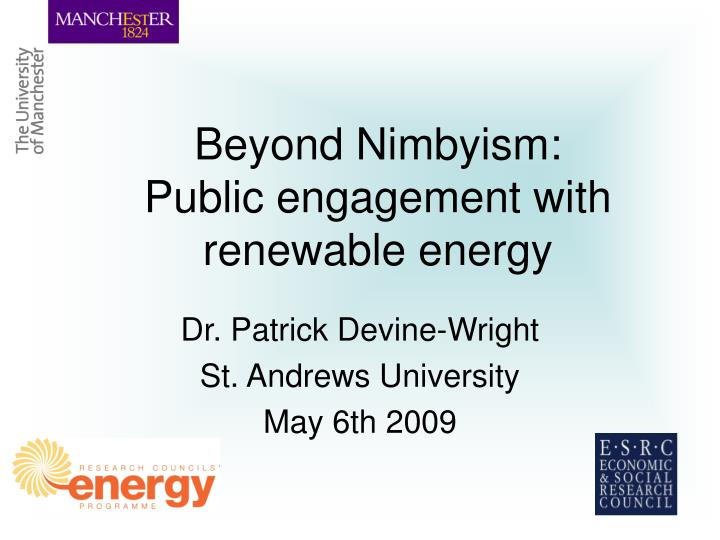 Beyond nimbyism public engagement with renewable energy