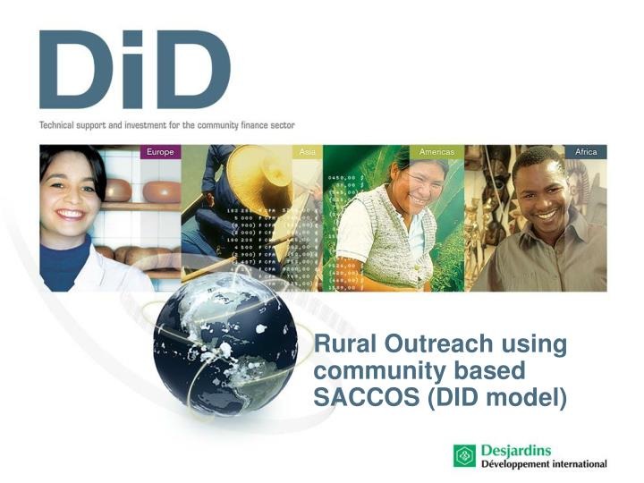 rural outreach using community based saccos did model n.
