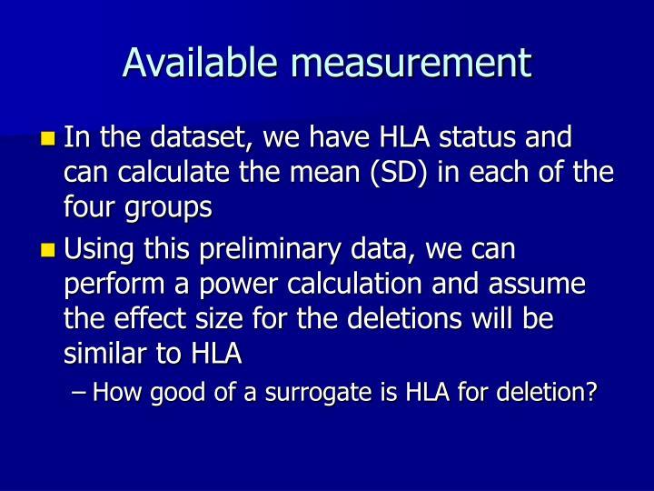 Available measurement