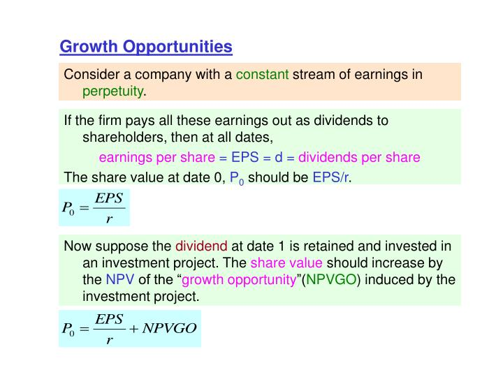 If the firm pays all these earnings out as dividends to shareholders, then at all dates,