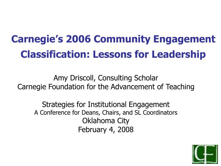 carnegie s 2006 community engagement classification lessons for leadership n.