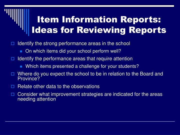 Item Information Reports: