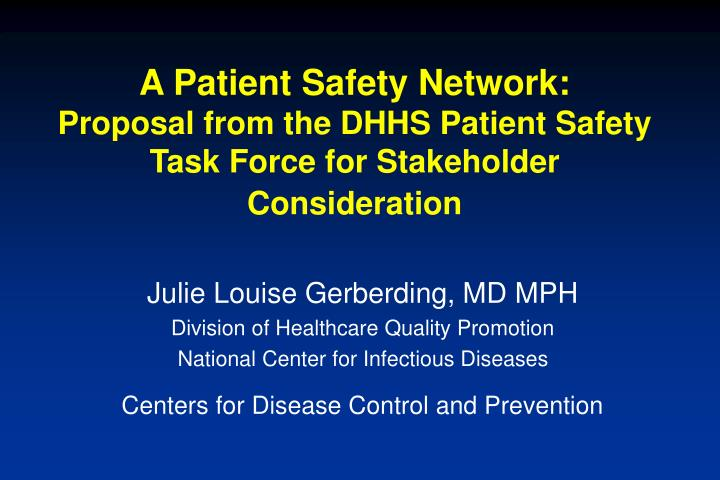 A Patient Safety Network: