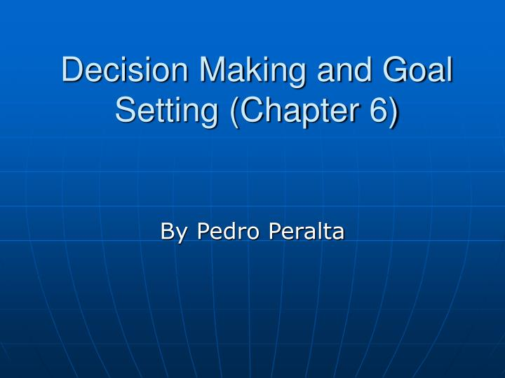 decision making and goal setting chapter 6 n.
