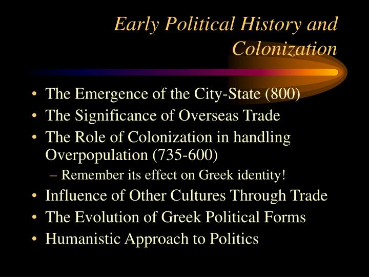 Early Political History and Colonization