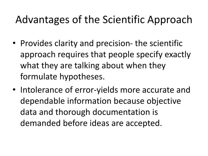 Advantages of the Scientific Approach
