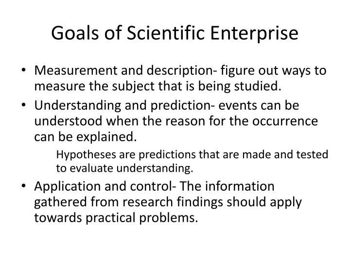 Goals of scientific enterprise