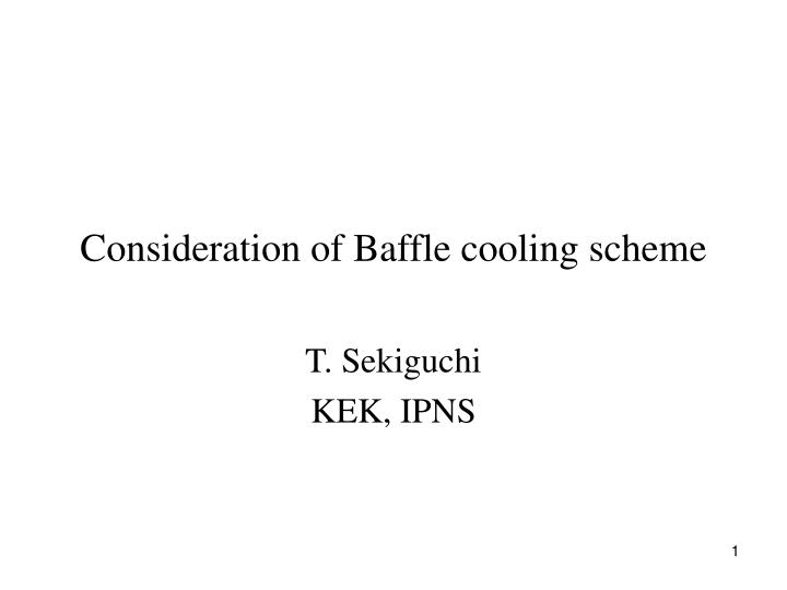 consideration of baffle cooling scheme n.