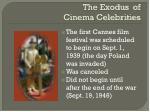 the exodus of cinema celebrities