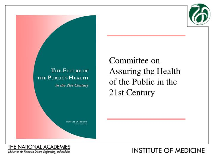 committee on assuring the health of the public in the 21st century n.
