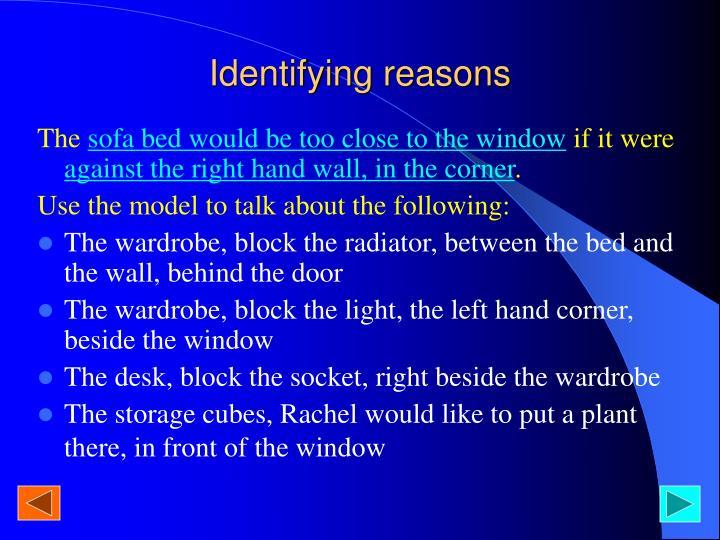 Identifying reasons