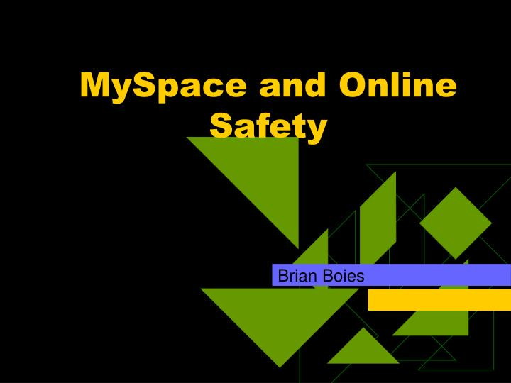 myspace and online safety n.