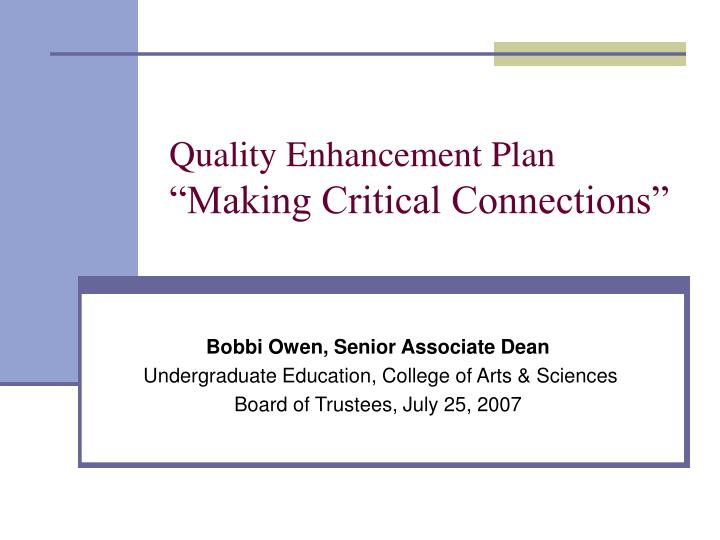 quality enhancement plan making critical connections n.