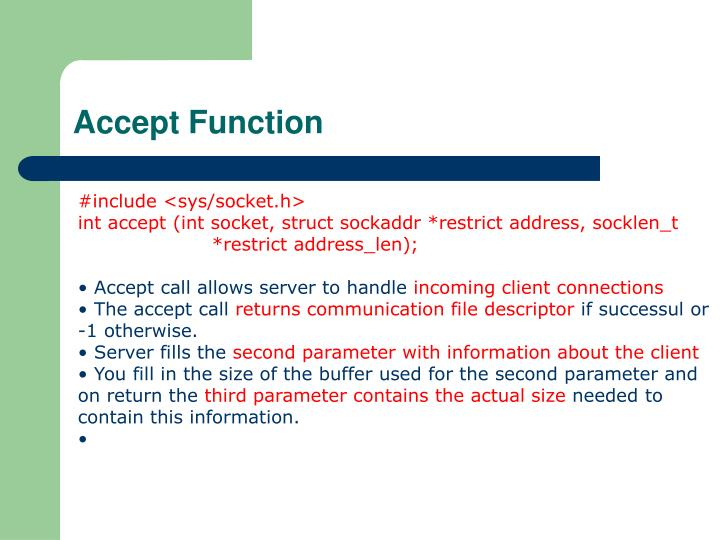 Accept Function