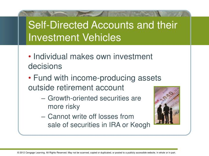 Self-Directed Accounts and their Investment Vehicles