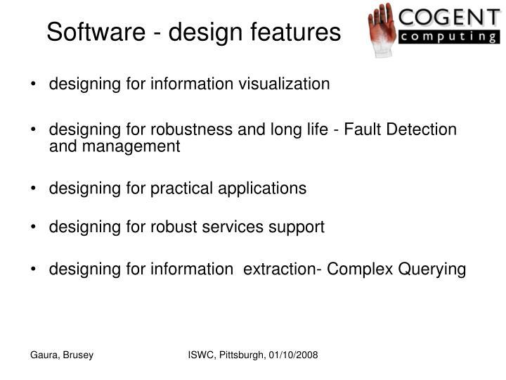 Software - design features