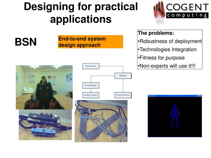 Designing for practical applications