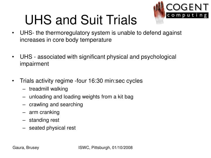 UHS and Suit Trials
