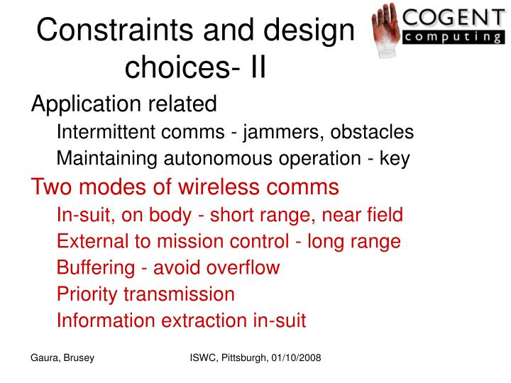 Constraints and design choices- II