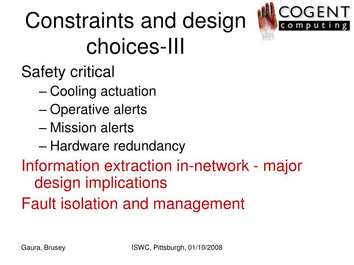 Constraints and design choices-III