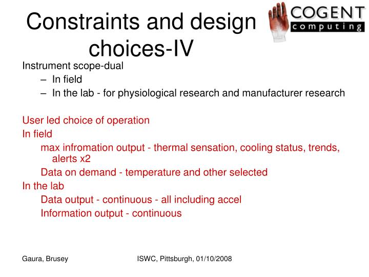 Constraints and design choices-IV
