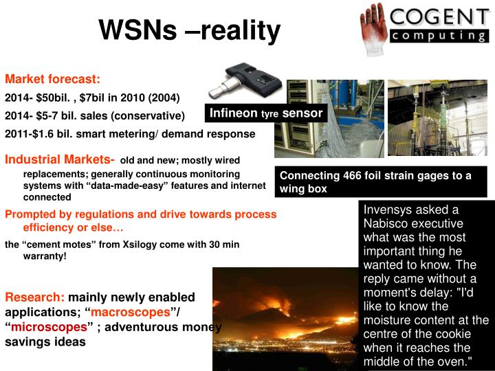 WSNs –reality