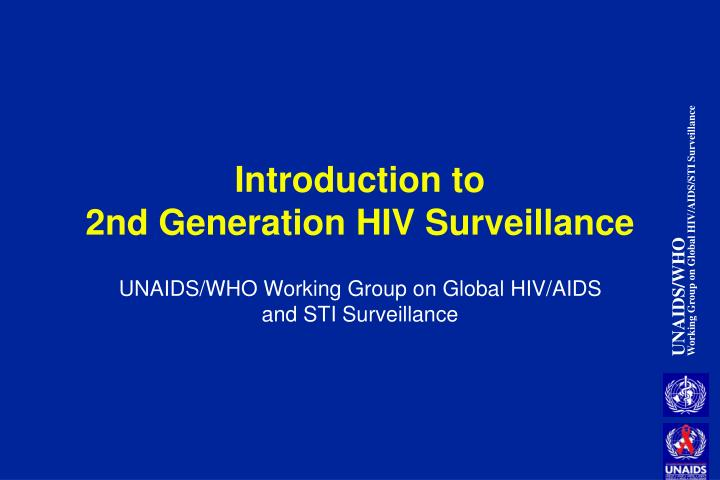 introduction to 2nd generation hiv surveillance n.