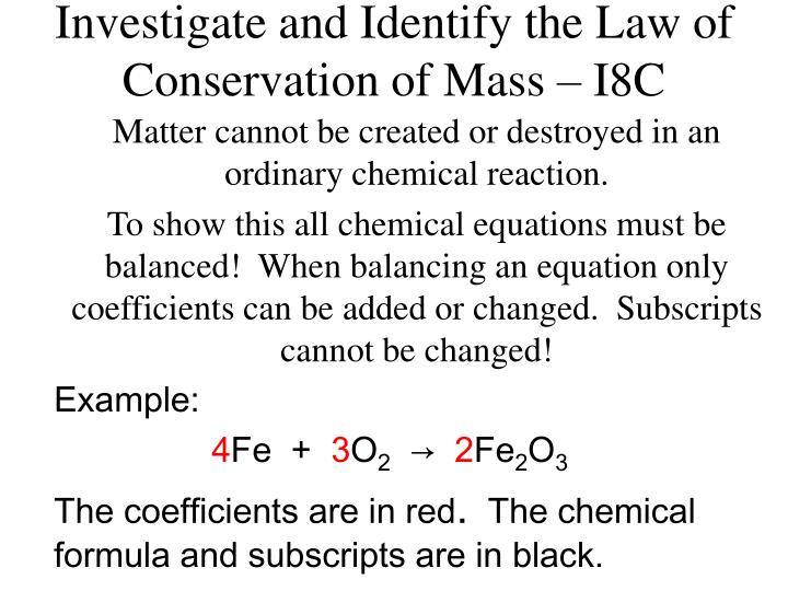 investigate and identify the law of conservation of mass i8c n.