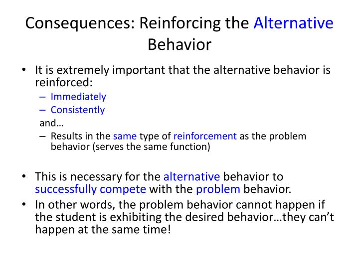 Consequences: Reinforcing the