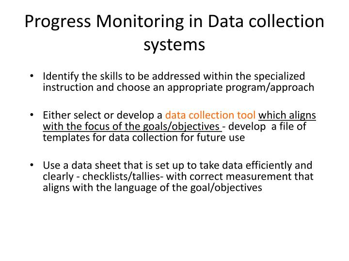 Progress Monitoring in Data