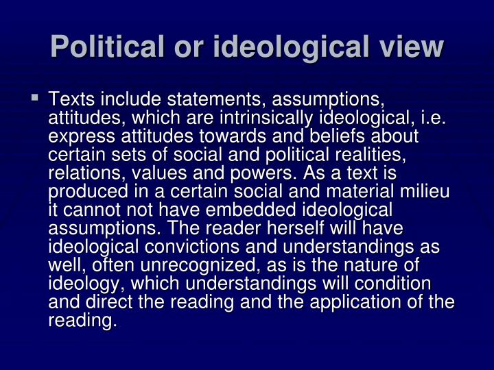 Political or ideological view