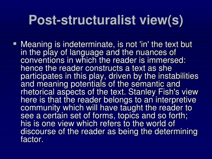 Post-structuralist view(s)