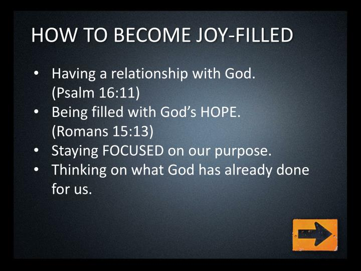 How to become joy filled