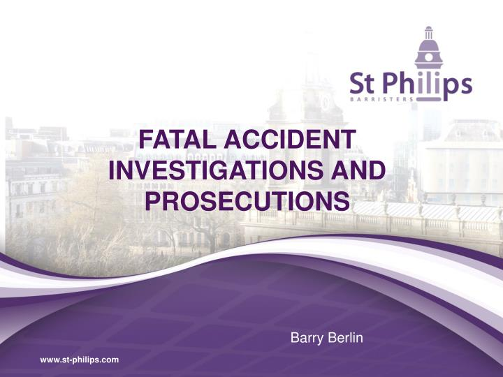 fatal accident investigations and prosecutions n.