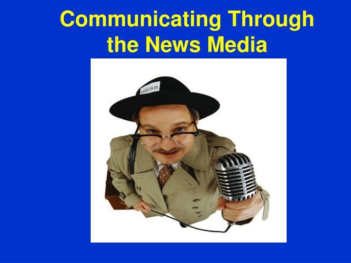 Communicating Through
