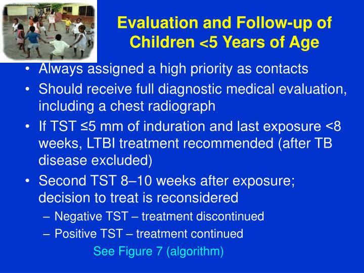 Evaluation and Follow-up of Children <5 Years of Age