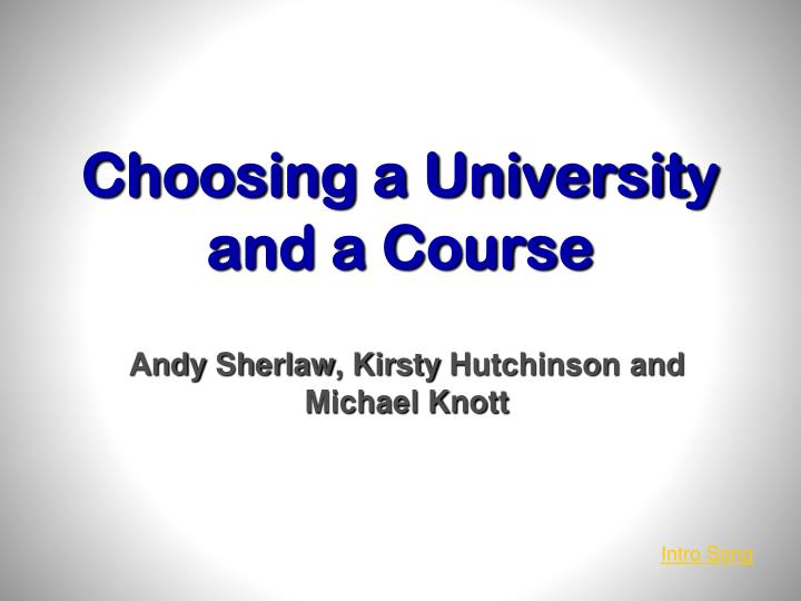 choosing a university and a course