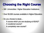 choosing the right course