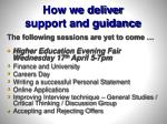 how we deliver support and guidance1