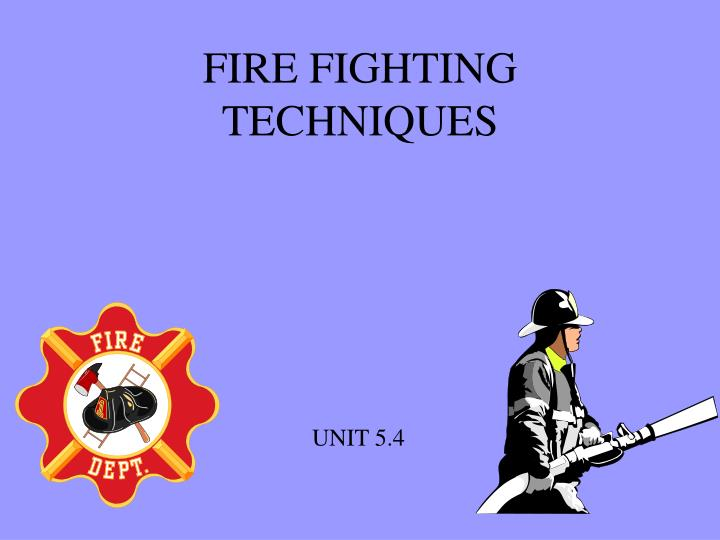 fire fighting techniques n.