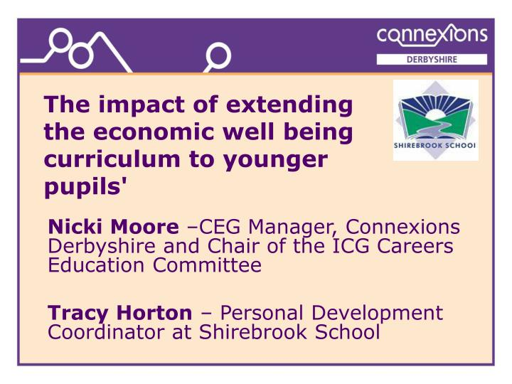 the impact of extending the economic well being curriculum to younger pupils n.