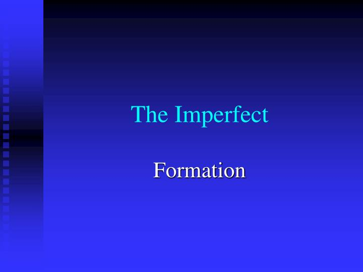 the imperfect n.