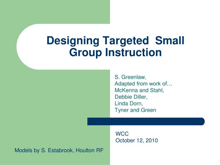 designing targeted small group instruction n.
