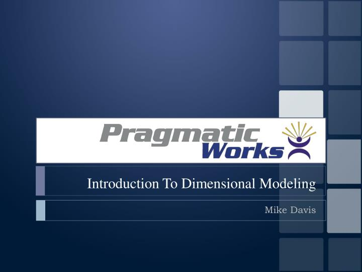 introduction to dimensional modeling n.