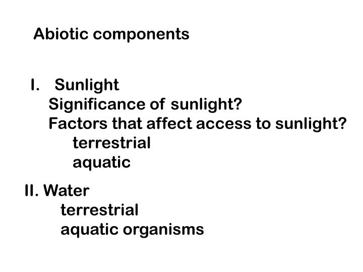 Abiotic components