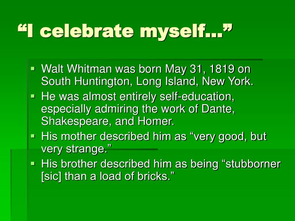 Ppt Walt Whitman Powerpoint Presentation Free Download Id 1751585 I Celebrate Myself And Sing Analysis Analysi