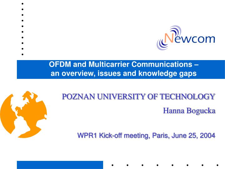 ofdm and multicarrier communications an overview issues and knowledge gaps n.
