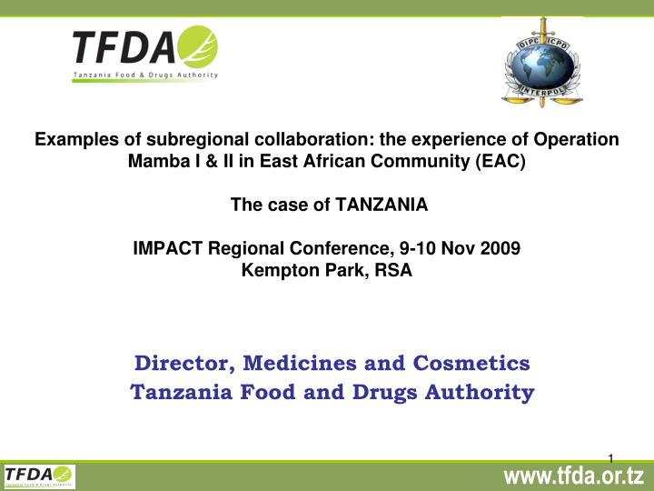 director medicines and cosmetics tanzania food and drugs authority n.